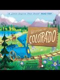 Welcome to Colorado: A Little Engine That Could Road Trip