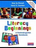 Literacy Beginnings: A Prekindergarten Handbook