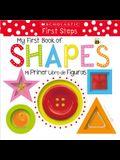 My First Book of Shapes / Mi Primer Libro de Figuras: Scholastic Early Learners (Bilingual)