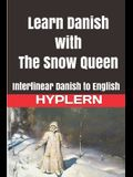 Learn Danish with the Snow Queen: Interlinear Danish to English