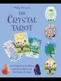 The Crystal Tarot: An Inspirational Book and Full Deck of 78 Tarot Cards [With Paperback Book]