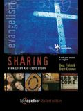 Sharing Your Story and God's Story--Student Edition: 6 Small Group Sessions on Evangelism
