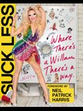 Suck Less: Where There's a Willam, There's a Way
