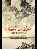 Chuang Tzu's Crazy Wisdom for Elders