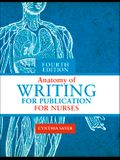 Anatomy of Writing for Publication for Nurses, Fourth Edition