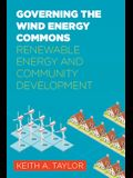 Governing the Wind Energy Commons: Renewable Energy and Community Development