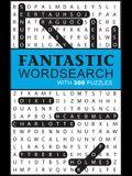 Fantastic Wordsearch (Puzzle Books)