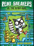 Remy Sneakers vs. the Robo-Rats (Remy Sneakers #1), 1