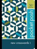 Pocket Posh New Crosswords 1: 50+ Puzzles