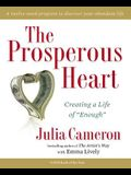 The Prosperous Heart: Creating a Life of enough