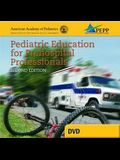 Pediatric Education for Prehospital Professionals [With DVD] (Revised) [With DVD]