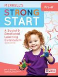 Merrell's Strong Start--Pre-K: A Social and Emotional Learning Curriculum, Second Edition