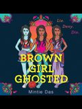 Brown Girl Ghosted Lib/E