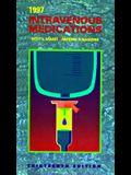 Intravenous Medications: A Handbook for Nurses & Allied Professionals 1997