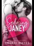 Seducing Janey