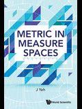 Metric in Measure Spaces