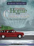 Traveling Home for Christmas: Four Stories That Journey to the Heart of the Holiday by O. Henry, Leo Tolstoy and Anthony Trollope