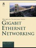 Gigabit Ethernet Networking