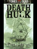 Tomes of the Dead: Death Hulk