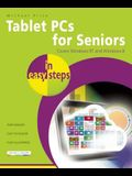 Tablet PCs for Seniors in Easy Steps: Covers Windows RT and Windows 8 Tablet PCs
