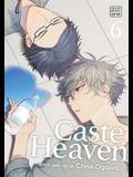 Caste Heaven, Vol. 6, 6