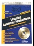 Learning Computer Applications: Projects and Exercises