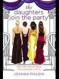 The Daughters Join the Party