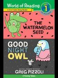 The World of Reading Watermelon Seed and Good Night Owl 2-In-1 Listen-Along Reader: 2 Funny Tales with CD! [With Audio CD]