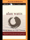 Four Ways to the Center