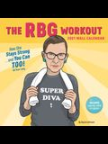 Rbg Workout 2021 Wall Calendar: (ruth Bader Ginsburg Women's Exercise 12-Month Calendar, Monthly Calendar to Work Out with a Supreme Court Justice)