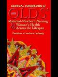 Clinical Handbook for Olds' Maternal-Newborn Nursing & Women's Health Across the Lifespan