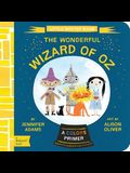 The Wonderful Wizard of Oz: A Babylit(r) Colors Primer
