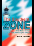 The Southern Zone: One Man's Quest for the Meaning of Sanity