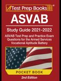ASVAB Study Guide 2021-2022 Pocket Book: ASVAB Test Prep and Practice Exam Questions for the Armed Services Vocational Aptitude Battery [2nd Edition]