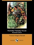 Racketty-Packetty House (Illustrated Edition) (Dodo Press)