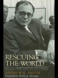 Rescuing the World: The Life and Times of Leo Cherne