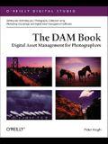 The DAM Book: Digital Asset Management for Photographers
