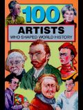 100 Artists Who Shaped World History