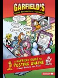 A Garfield (R) Guide to Posting Online: Pause Before You Post