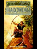 Shadowdale (Forgotten Realms:  Avatar Trilogy, Book One)