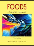 Foods: A Scientific Approach