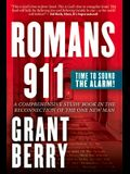 Romans 911: Time to Sound the Alarm