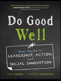 Do Good Well