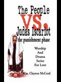 People vs. Judas Iscariot: The Punishment Phase