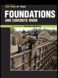 Foundations & Concrete Work: Revised and Updated