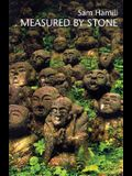 Measured by Stone