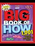 Big Book of How Revised and Updated: 1,001 Facts Kids Want to Know (a Time for Kids Book)