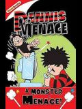 A Monster Menace!