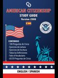American Citizenship Study Guide - (Version 2008) by Casi Gringos.: English - Spanish