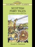 Scottish Fairy Tales: Unabridged In Easy-To-Read Type (Dover Children's Thrift Classics)